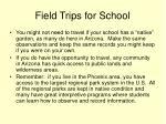 field trips for school
