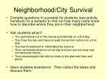 neighborhood city survival