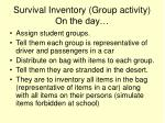 survival inventory group activity on the day