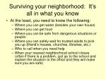 surviving your neighborhood it s all in what you know