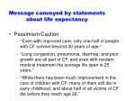 message conveyed by statements about life expectancy30
