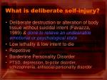 what is deliberate self injury