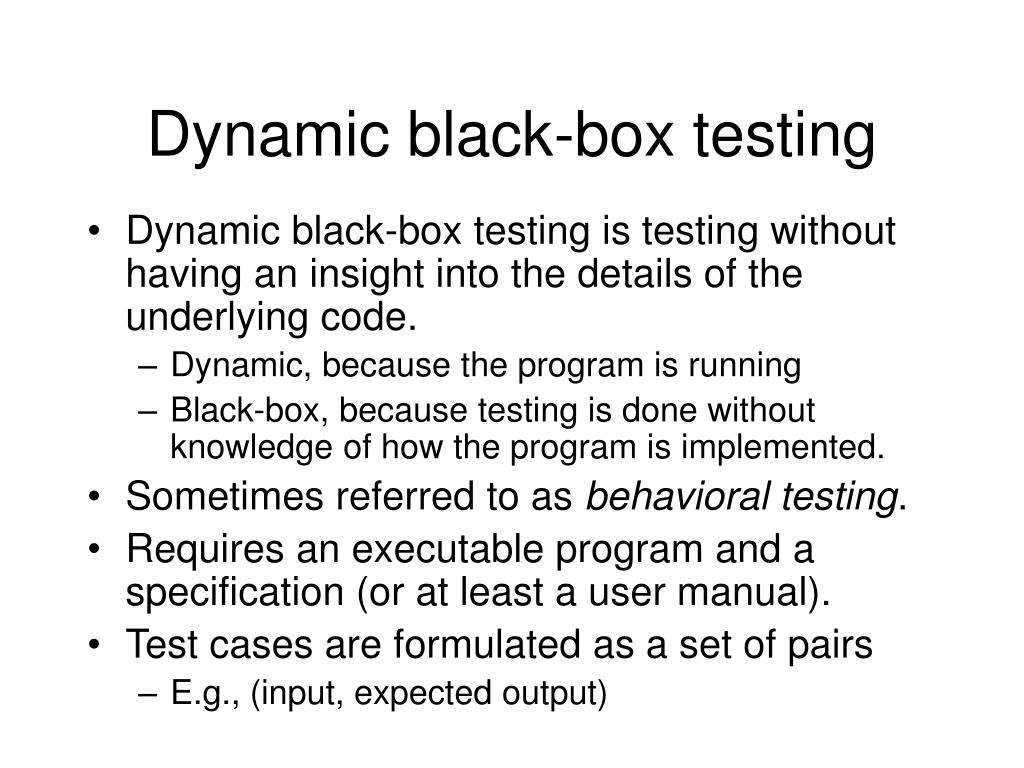 Dynamic black-box testing