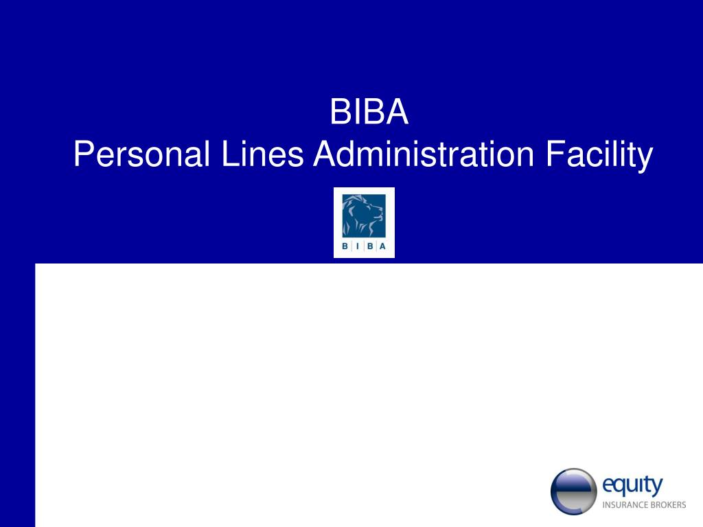 biba personal lines administration facility l.