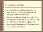 symmetric cipher13