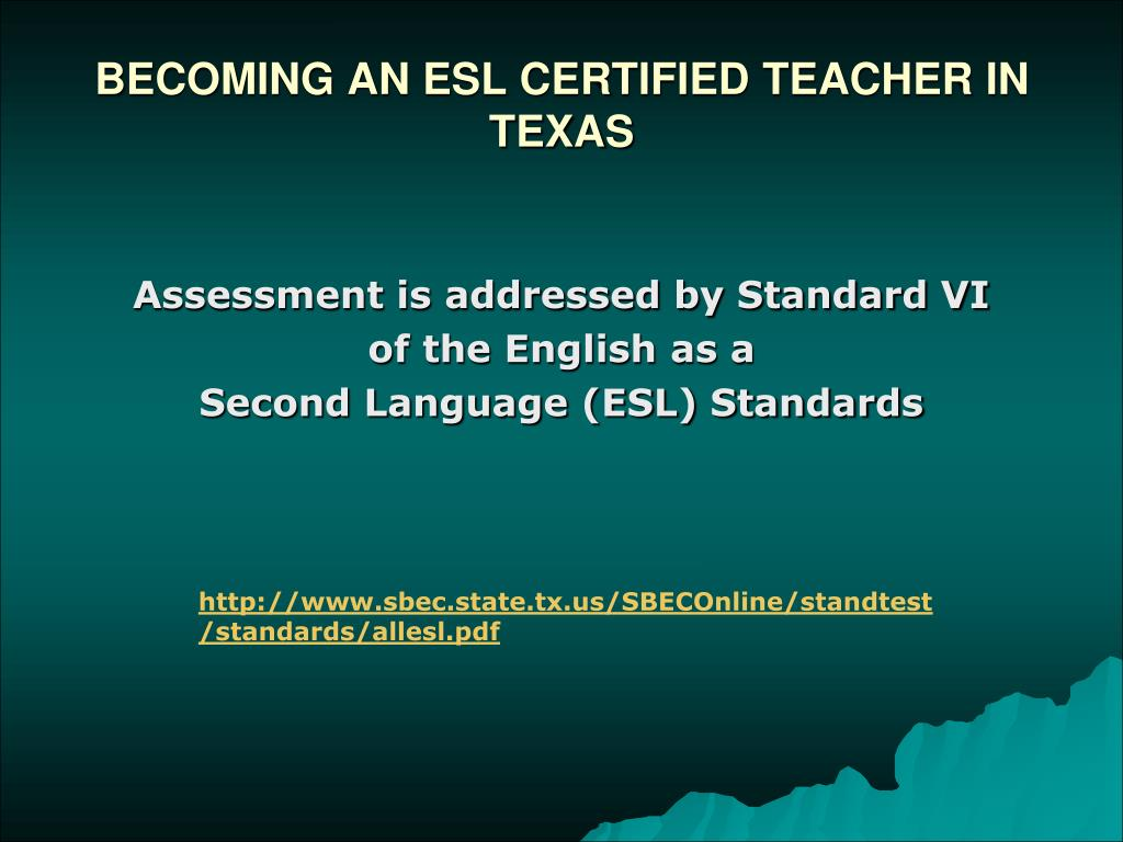 BECOMING AN ESL CERTIFIED TEACHER IN TEXAS
