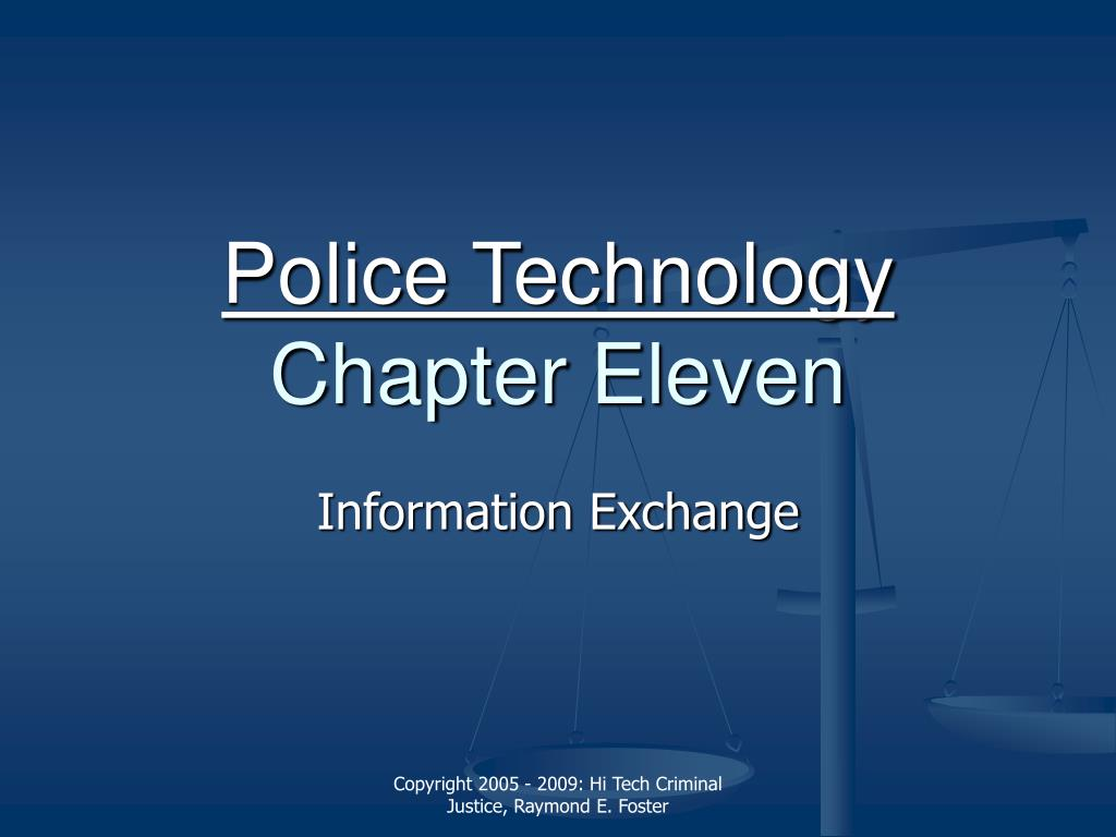 police technology chapter eleven l.