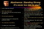 abstinence standing strong it s never too late to start
