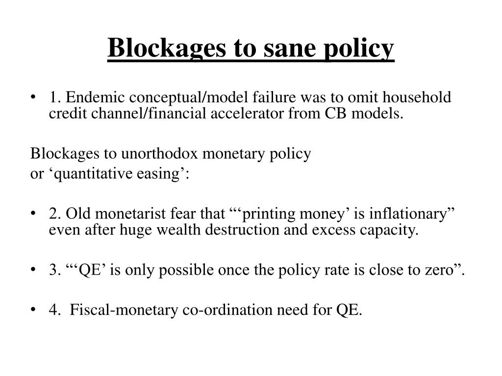 Blockages to sane policy