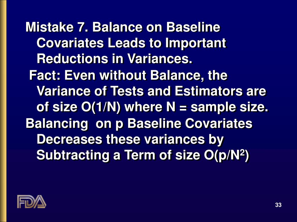 Mistake 7. Balance on Baseline Covariates Leads to Important Reductions in Variances.