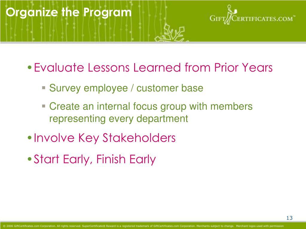 Organize the Program