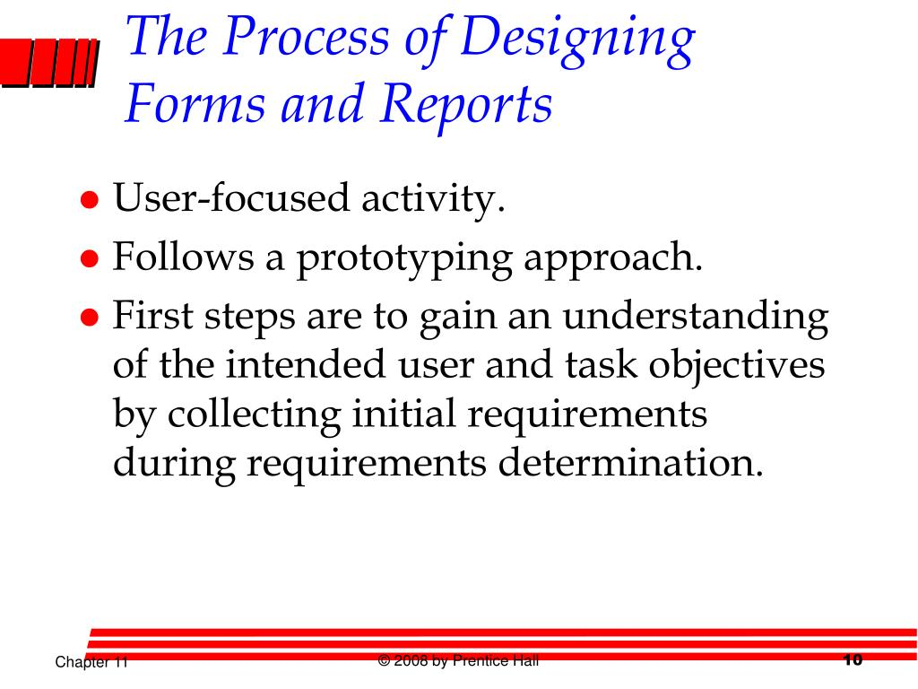 The Process of Designing Forms and Reports