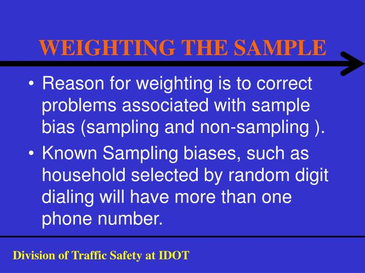 WEIGHTING THE SAMPLE