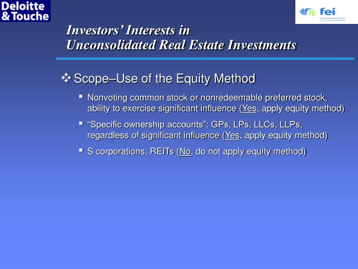 Investors interests in unconsolidated real estate investments