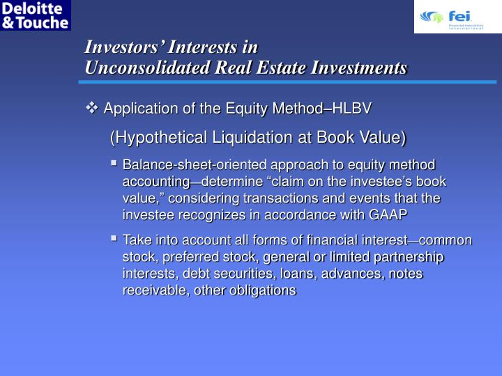 Investors interests in unconsolidated real estate investments3