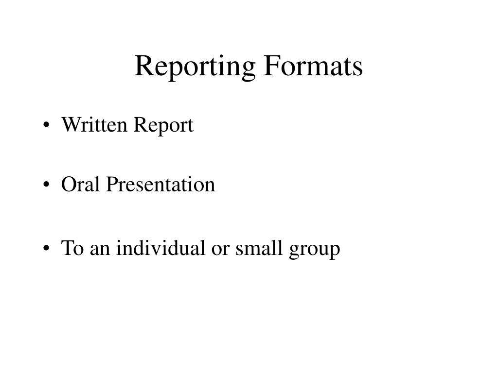 Reporting Formats