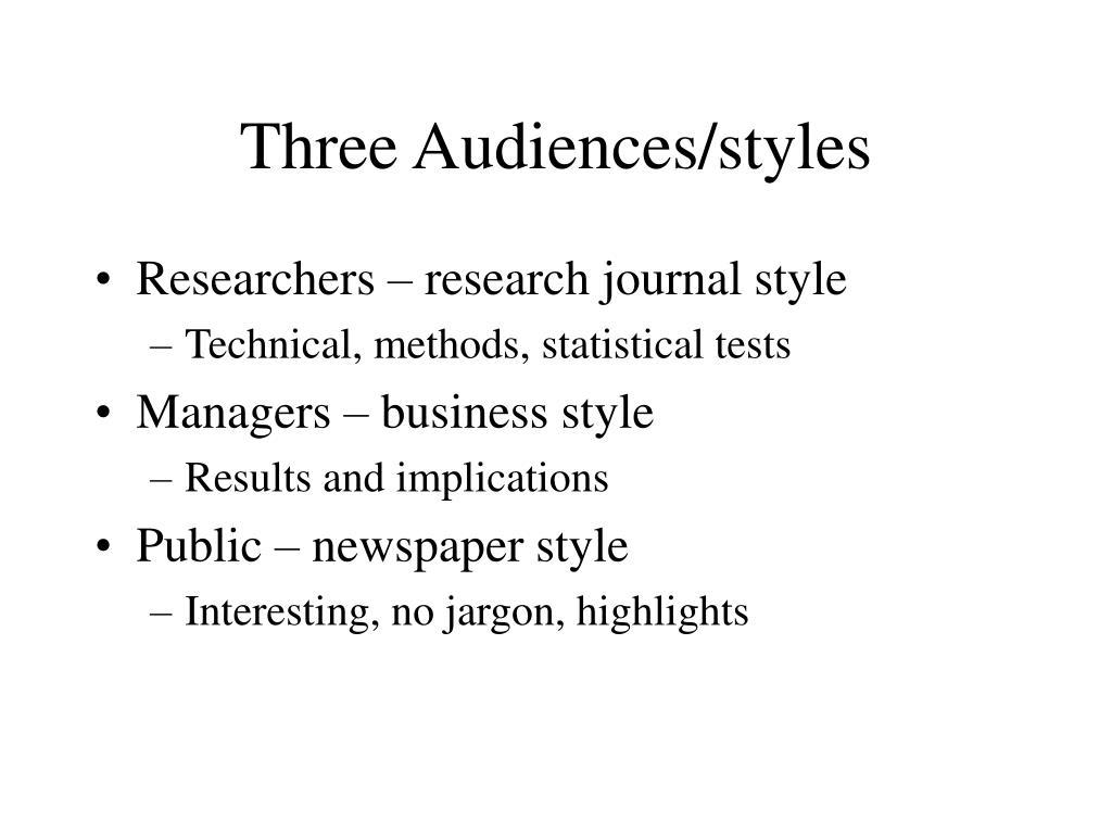 Three Audiences/styles