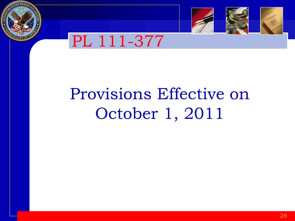 Provisions Effective on