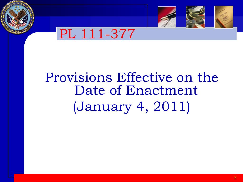 Provisions Effective on the Date of Enactment
