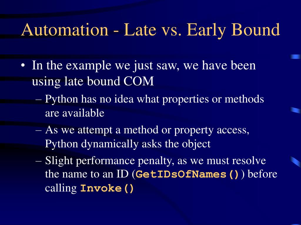 Automation - Late vs. Early Bound