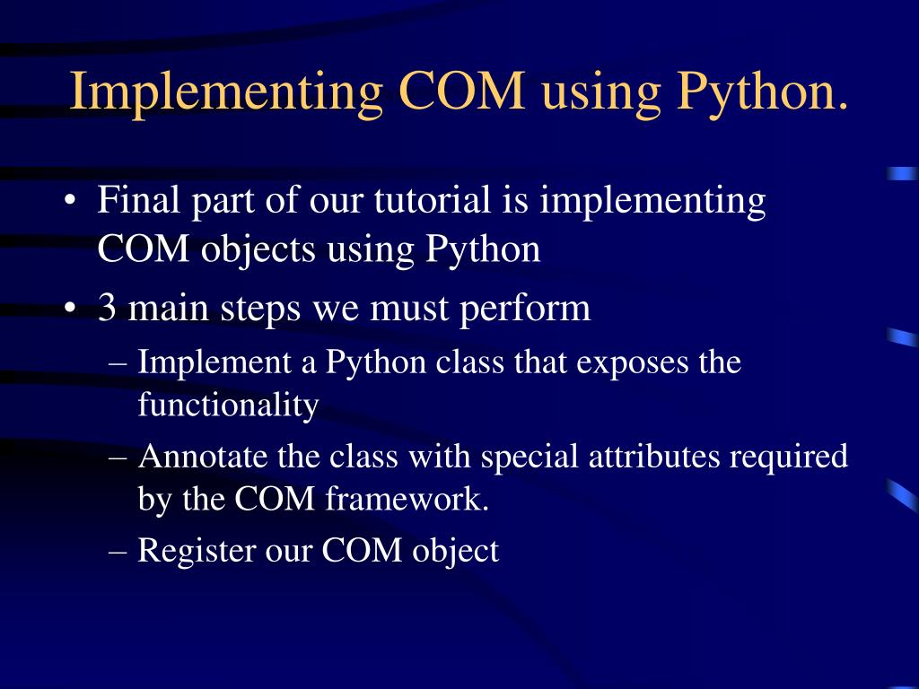 Implementing COM using Python.