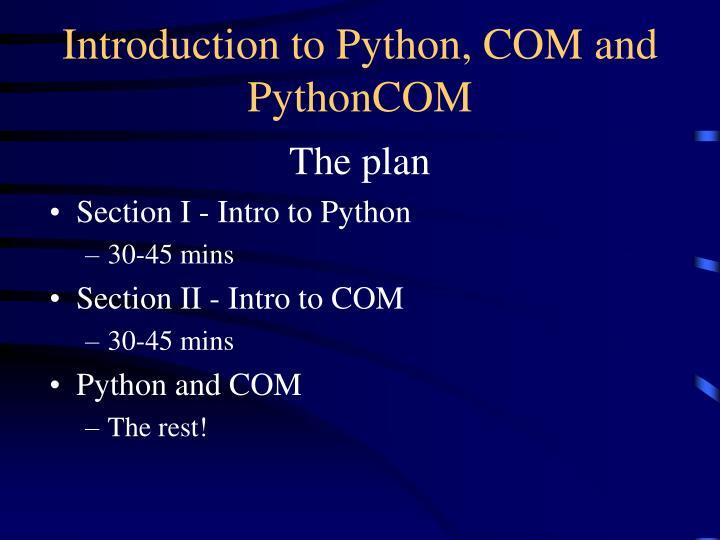 Introduction to python com and pythoncom2