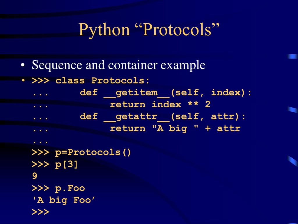 """Python """"Protocols"""""""