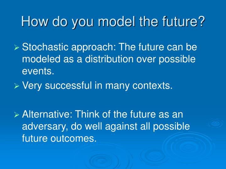 how do you model the future n.