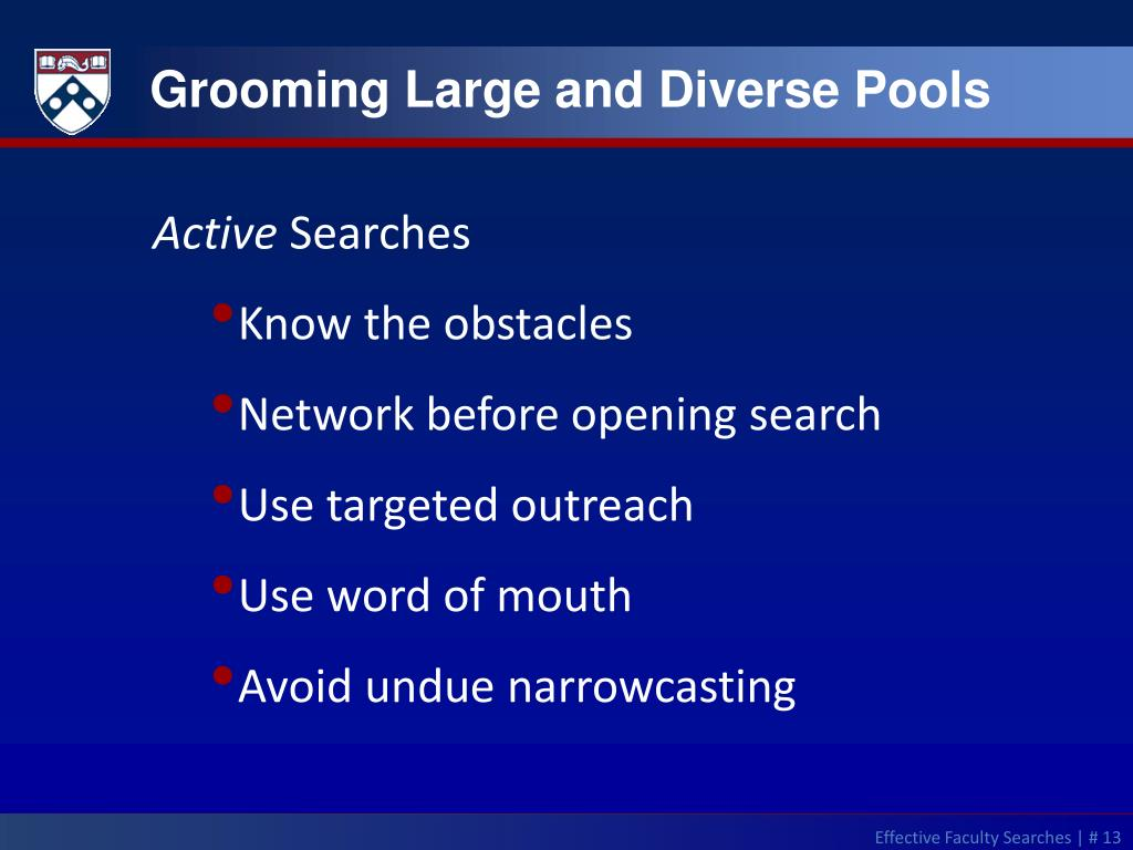 Grooming Large and Diverse Pools