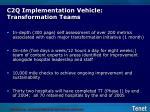 c2q implementation vehicle transformation teams