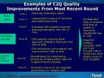 examples of c2q quality improvements from most recent round