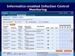 informatics enabled infection control monitoring