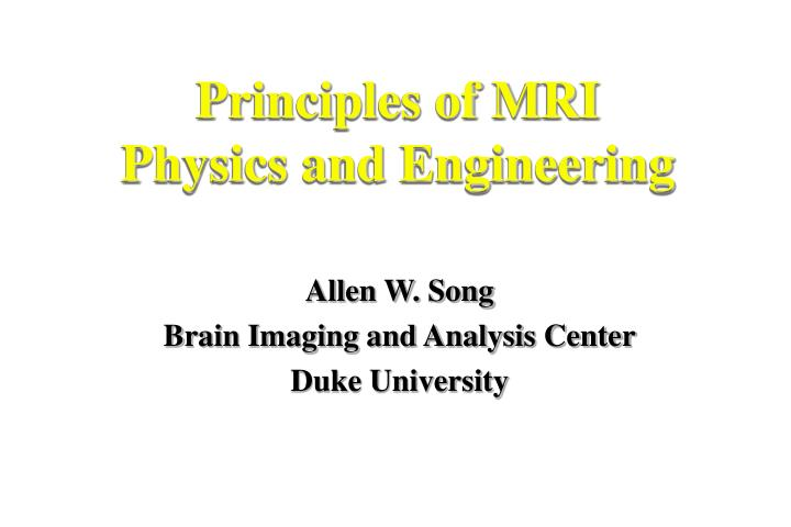 principles of mri physics and engineering n.