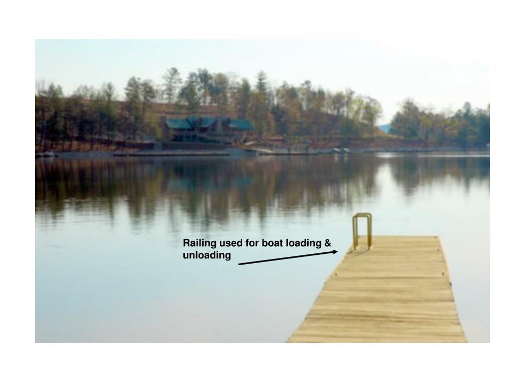 Railing used for boat loading & unloading