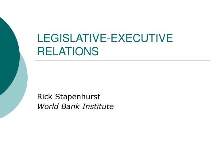 Legislative executive relations