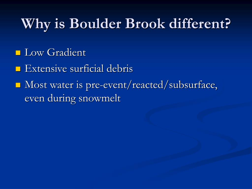 Why is Boulder Brook different?