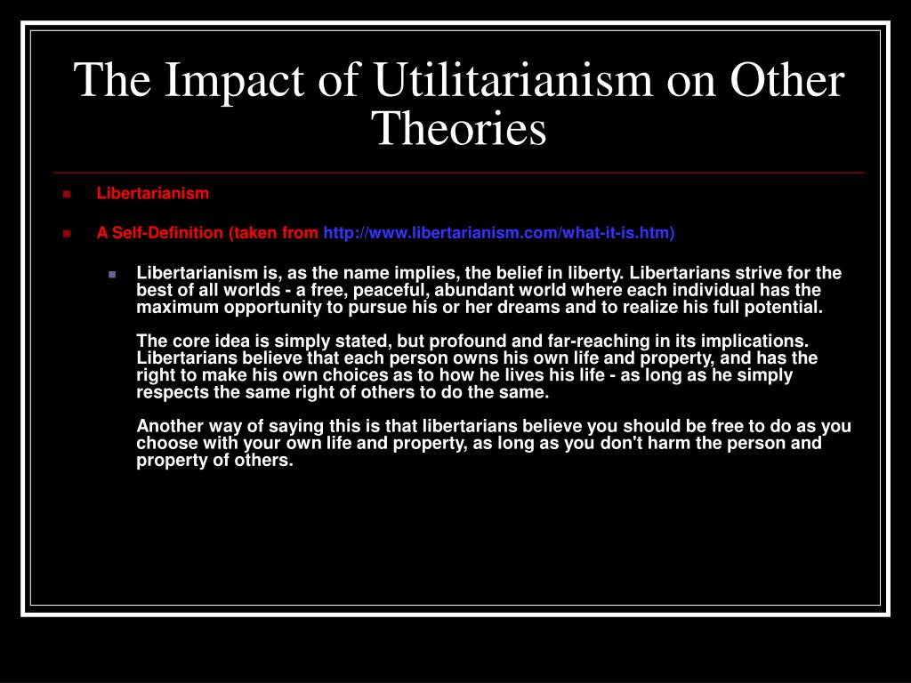 The Impact of Utilitarianism on Other Theories