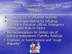 newer recommendations for children