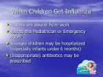 when children get influenza21