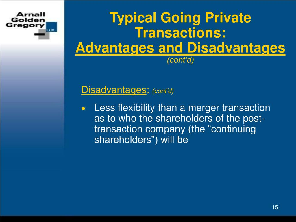 Typical Going Private Transactions: