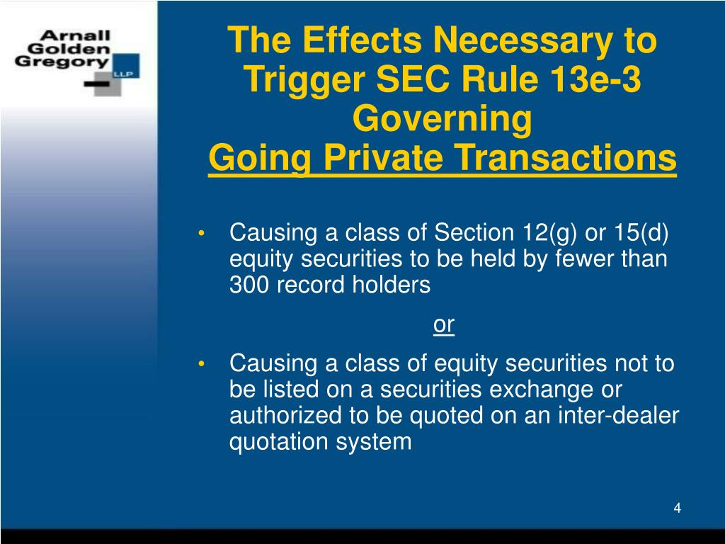 The Effects Necessary to Trigger SEC Rule 13e-3 Governing