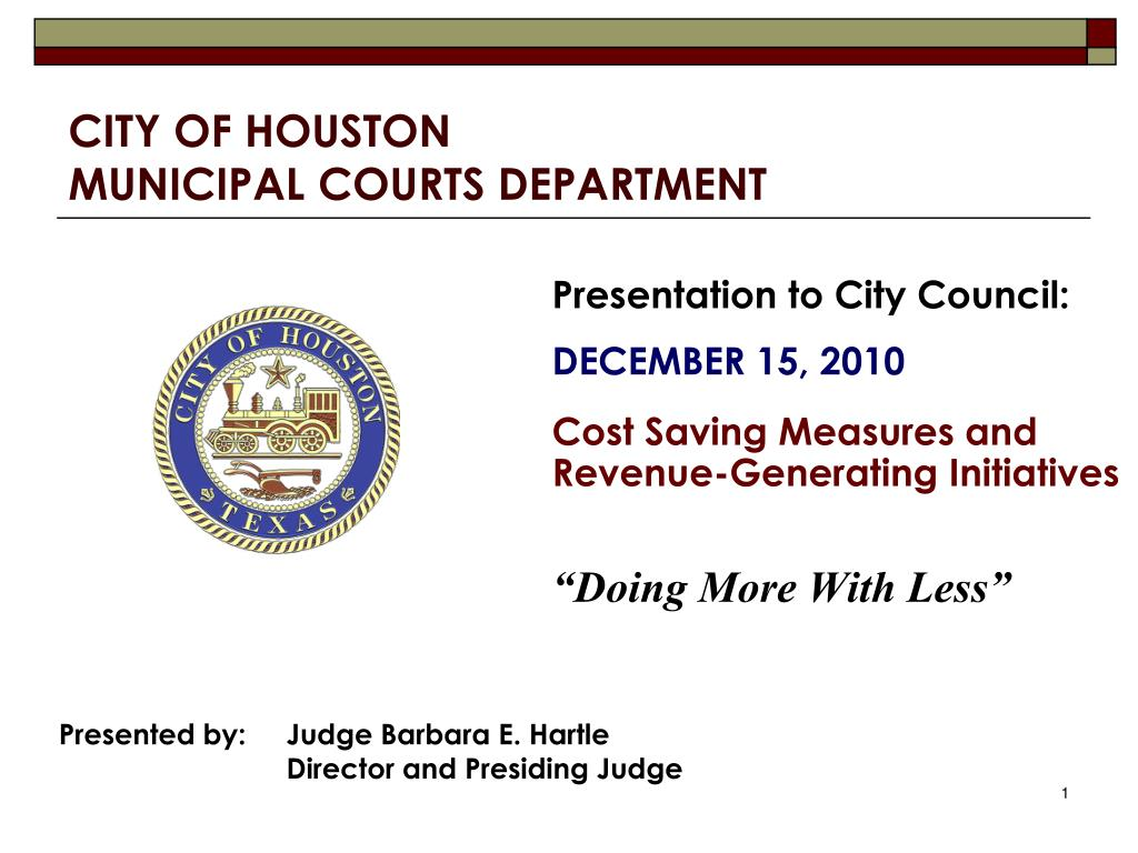 ppt administrative office of the courts powerpoint ppt city of houston municipal courts department 905