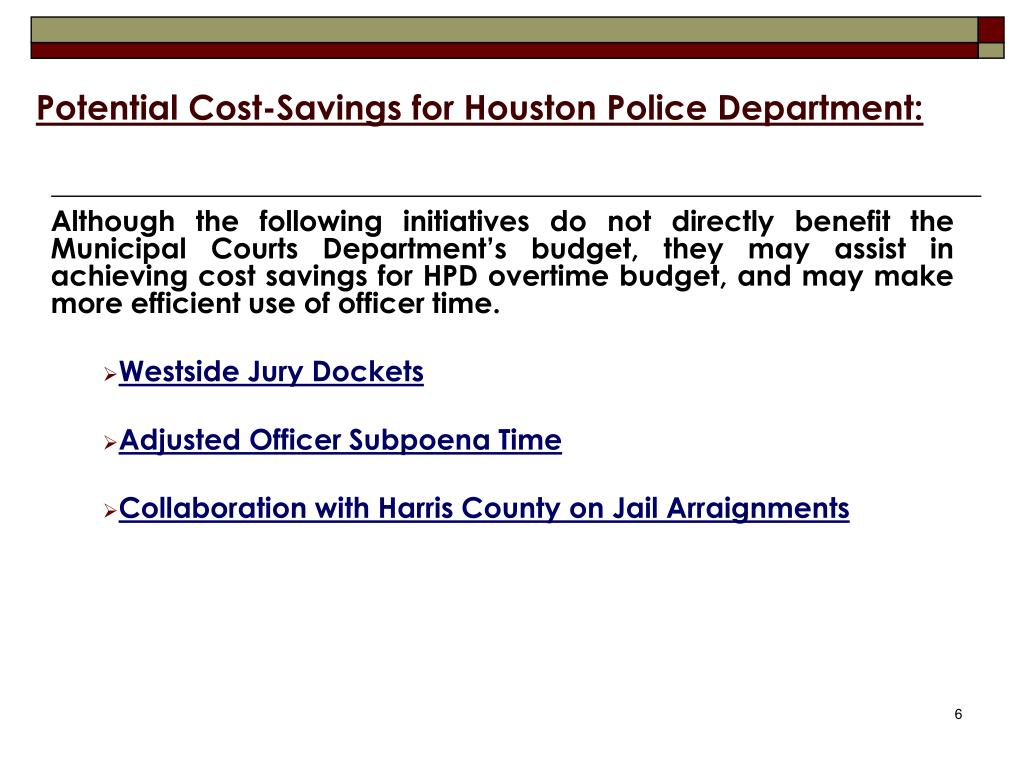 Potential Cost-Savings for Houston Police Department: