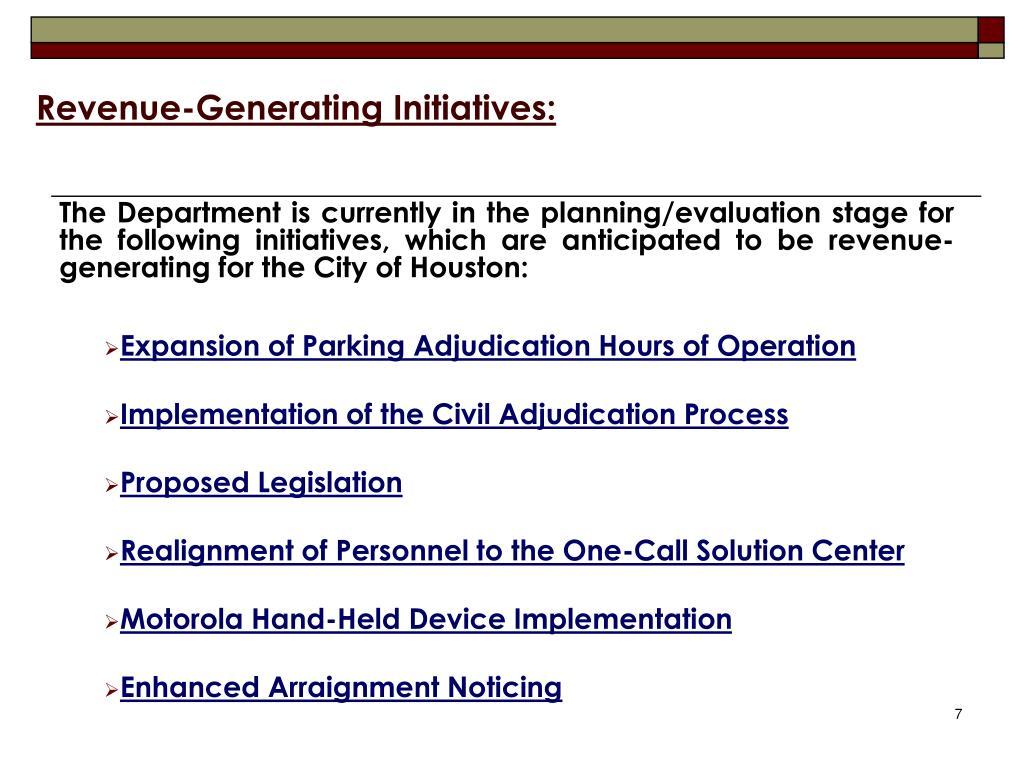 Revenue-Generating Initiatives: