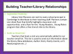 building teacher library relationships