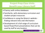 project prep class visits benefit your library staff