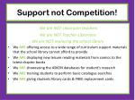 support not competition