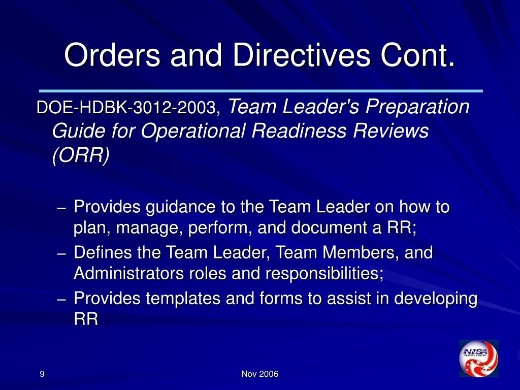 Orders and Directives Cont.