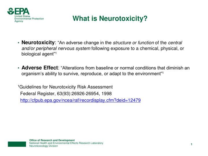 What is neurotoxicity