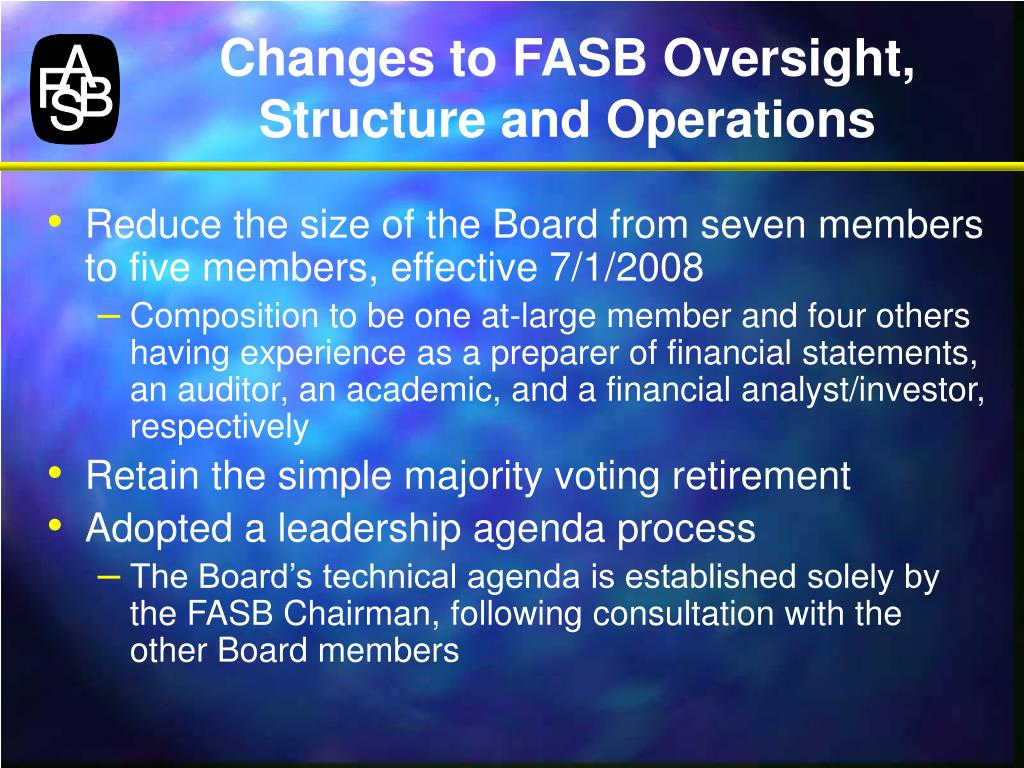 Changes to FASB Oversight, Structure and Operations